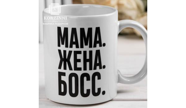 "Кружка ""Мама. Жена. Босс"""